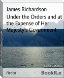 Under the Orders and at the Expense of Her Majesty's Government