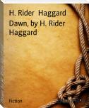 Dawn, by H. Rider Haggard