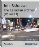 The Canadian Brothers (Volume I)