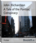 A Tale of the Pontiac Conspiracy