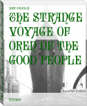 The Strange Voyage of Oren of the Good People