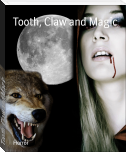 Tooth, Claw and Magic