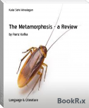 The Metamorphosis - a Review