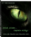 Wild, wilder...Captain Kitty!