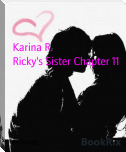Ricky's Sister Chapter 11
