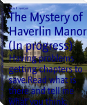 The Mystery of Haverlin Manor (In progress)