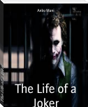 The Life of a Joker