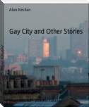 Gay City and Other Stories