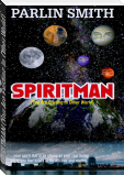 SPIRITMAN (You Are Existing In Other World)