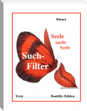 "Such-Filter  ""Seele sucht Seele"""