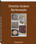 Sharelas leckere Backrezepte