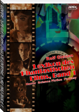 LEXIKON DES PHANTASTISCHEN FILMS, BAND 1 - Horror, Science Fiction, Fantasy