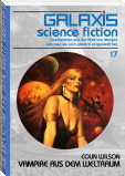 GALAXIS SCIENCE FICTION, Band 17: VAMPIRE AUS DEM WELTRAUM