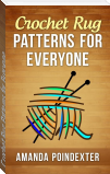 Crochet Rug Patterns for Everyone