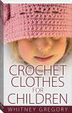 Crochet Clothes for Children