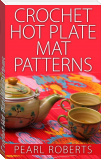 Crochet Hot Plate Mat Patterns