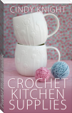 Crochet Kitchen Supplies