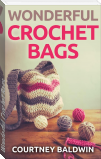 Wonderful Crochet Bags