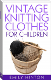 Vintage Knitting Clothes for Children