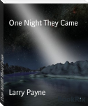 One Night They Came