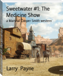 Sweetwater #1: The Medicine Show