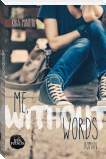 Me, without Words XXL-Leseprobe
