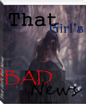 That Girl's Bad News