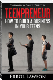 Teenpreneur: How to build a business in your teens