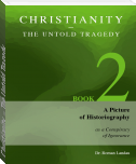 Christianity – The Untold Tragedy