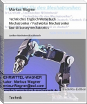 Technisches Deutsch-Englisch Wörterbuch Mechatroniker / Fachbegriffe / Fachwörter Mechatroniker/Elektroniker/Ingenieure   bzw. dictionary technical english-german mechatronics