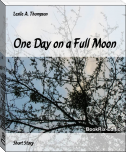 One Day on a Full Moon