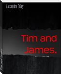 Tim and James.