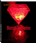 Blutrote Diamanten