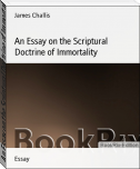 An Essay on the Scriptural Doctrine of Immortality