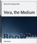 Vera, the Medium