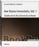 Ave Roma Immortalis, Vol. 1