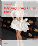 lady gaga songs + story