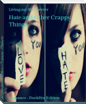Hate and Other Crappy Things