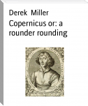 Copernicus or: a rounder rounding