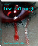 Love isn't bought