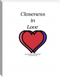 Closeness in Love