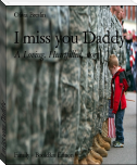 I miss you Daddy