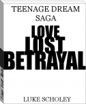 Love, Lost, Betrayal