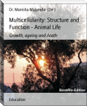 Multicellularity: Structure and Function - Animal Life