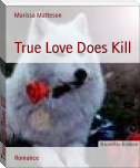 True Love Does Kill