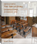The Tale of Emily Greenstreet