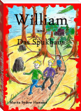 William und das Spukhaus