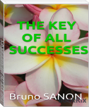 THE KEY OF ALL SUCCESSES