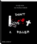 Don't Love a Killer