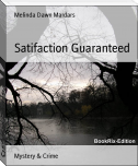 Satifaction Guaranteed
